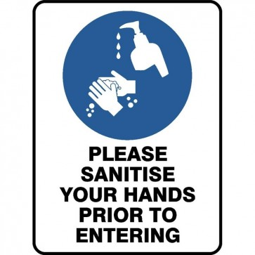 PLEASE SANITISE YOUR HANDS PRIOR TO ENTERING