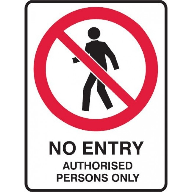 No Entry Authorised Person Only Sign 450 X 300mm Metal